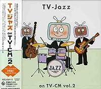 TV-Jazz on Tv-Cm 2【CD】 [並行輸入品]
