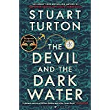 The Devil and the Dark Water: The mind-blowing new murder mystery from the Sunday Times bestselling author