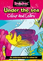 Colour And Learn Under The Sea Colouring Book