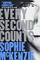 Every Second Counts by Sophie McKenzie(2014-07-31)