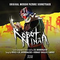 Robot Ninja (Original Motion Picture Soundtrack)