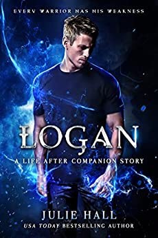 Logan: A Companion Story with Exclusive Video Commentary (Life After) by [Hall, Julie]