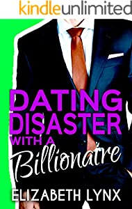 Dating Disaster with a Billionaire (Blue Ridge Mountain Billionaires Book 1) (English Edition)