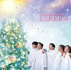 【メーカー特典あり】 Christmas with LIBERA (通常盤) (クリスマスカード付)