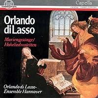 Orlando Di Lasso: Mariengesänge