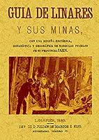 Guía de Linares y sus minas