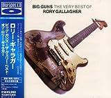ビッグ・ガンズ-ザ・ヴェリー・ベスト・オブ・ロリー・ギャラガー(Blu-spec CD)