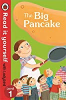The Read It Yourself with Ladybird the Big Pancake Level 3