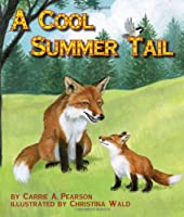 A Cool Summer Tail (Arbordale Collection)