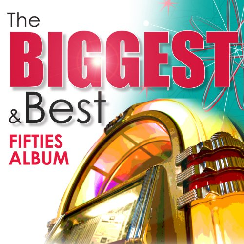 The Biggest & Best Fifties Album