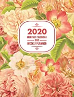 2020 Monthly Calendar And Weekly Planner: 12 Month Agenda & Organizer Motivational & Inspirational Quotes Painted Pink Floral 130 Pages: Time Management Journal