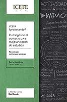 ¿Está funcionando? Investigando el contexto para mejorar el plan de estudios: Un recurso para escuelas teológicas (ICETE Series)