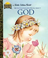 My Little Golden Book About God【洋書】 [並行輸入品]