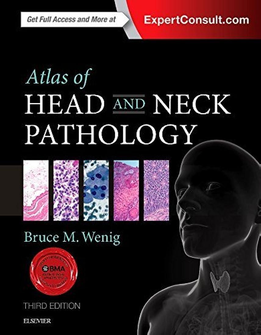 同性愛者倉庫麺Atlas of Head and Neck Pathology, 3e (ATLAS OF SURGICAL PATHOLOGY)