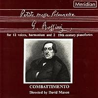 Rossini: Petite Messe Solenn