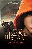 Straznicy Historii Tom 2 Circus Maximus