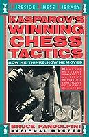 Kasprov's Winning Chess Tactics (Fireside Chess Library)