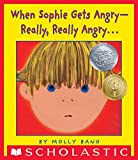 When Sophie Gets Angry--Really, Really Angry... (English Edition)