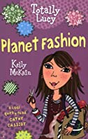 Fashion Planet (Totally Lucy)