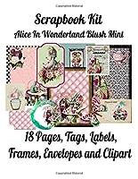 Scrapbook Kit: Alice In Wonderland Blush Mint, 18 Pages, Tags, Labels, Frames, Envelopes and Clipart
