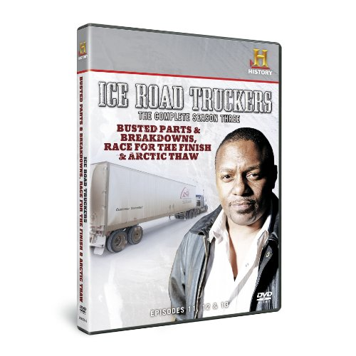 Ice Road Truckers Season 3 - Busted Parts & Breakdowns / Race for the Finish / Arctic Thaw