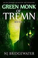 Green Monk of Tremn, Book I: An Epic Journey of Mystery and Adventure (Coins of Amon-Ra Saga)