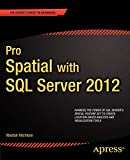 Pro Spatial with SQL Server 2012 (Expert's Voice in Databases)