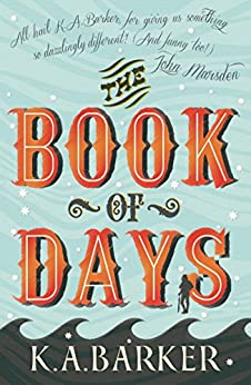 The Book of Days by [Barker, K.A.]