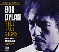 Bootleg Series 8: Tell Tale Signs by Bob Dylan (2008-10-22)