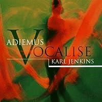 Jenkins: Adiemus Vocalise