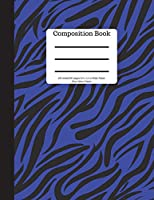 Composition Book 100 sheet/200 pages 8.5 x 11 in.-Wide Ruled- Blue Zebra Pattern: Notebook for School Kids | Student Journal | Writing Composition Book | Soft Cover