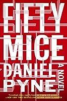 Fifty Mice: A Novel