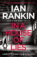 In a House of Lies: The Brand New Rebus Thriller - the No.1 Bestseller