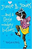 Junie B. Jones and a Little Monkey Business (Junie B Jones)