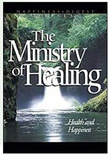 Download The Ministry of Healing: Health and Happiness (English Edition) B0186ES4HW