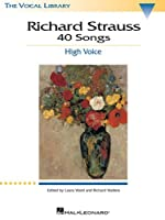 Richard Strauss 40 Songs: High Voice (Vocal Library)