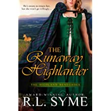 The Runaway Highlander (The Highland Renegades Book 2)