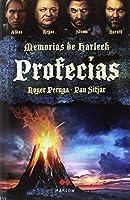 Profecías : memorias de Harleck IV