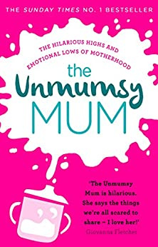 The Unmumsy Mum by [The Unmumsy Mum]