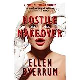 Hostile Makeover: A Crime of Fashion Mystery: 3