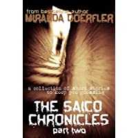 The Saico Chronicles: Part Two (English Edition)
