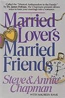 Married Lovers, Married Friends