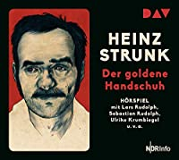 Der goldene Handschuh: Hoerspiel mit Lars Rudolph, Ulrike Krumbiegel u.v.a.