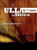 Ulla in Africa: Streichquartett. Partitur und Stimmen.
