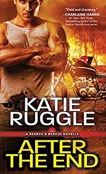 After the End (Search and Rescue Book 0) by [Ruggle, Katie]