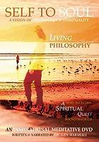 Vol. 1-Self to Soul: Living Philosophy