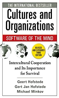 Cultures and Organizations: Software of the Mind, Third Edition by [Hofstede, Geert, Hofstede, Gert Jan, Minkov, Michael]