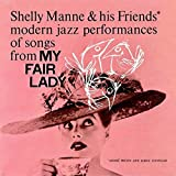 Modern Jazz Performances Of Songs From My Fair Lady (Remastered)