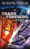 Transformers: Exodus: The Official History of the War for Cybertron [マスマーケット] / Alex Irvine (著); Del Rey (刊)