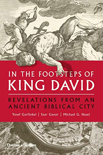 Download In the Footsteps of King David: Revelations from an Ancient Biblical City 0500052018